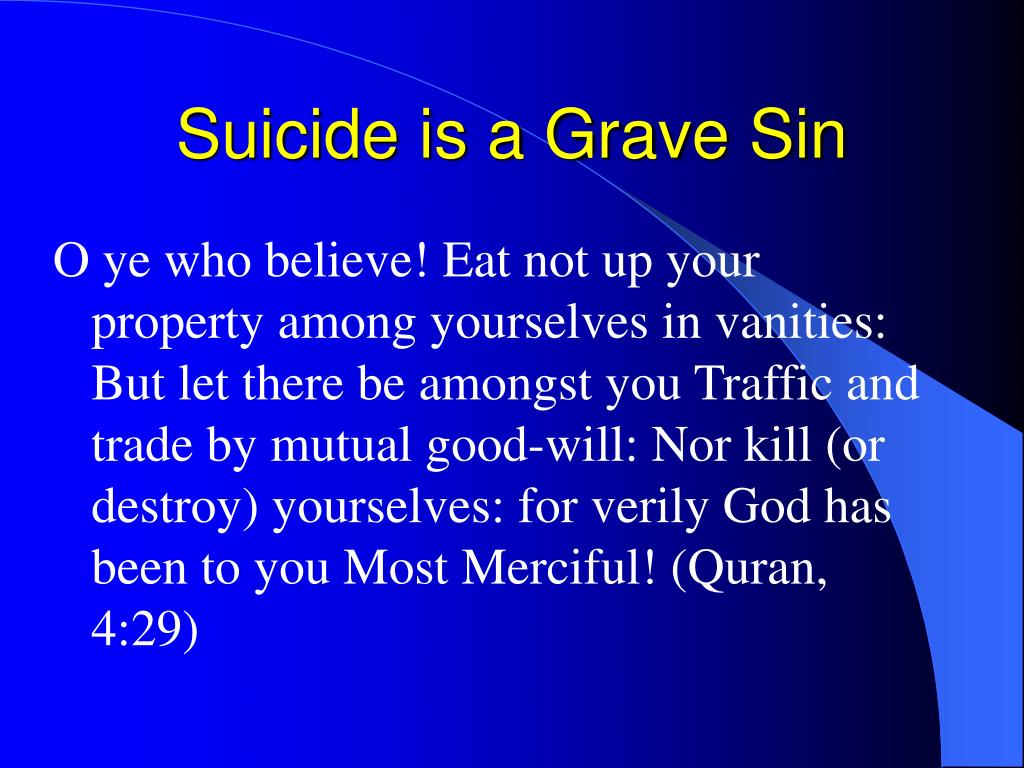 Suicide is a Grave Sin