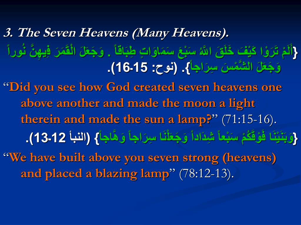 3. The Seven Heavens (Many Heavens).