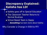 discrepancy explained kalisha has ld