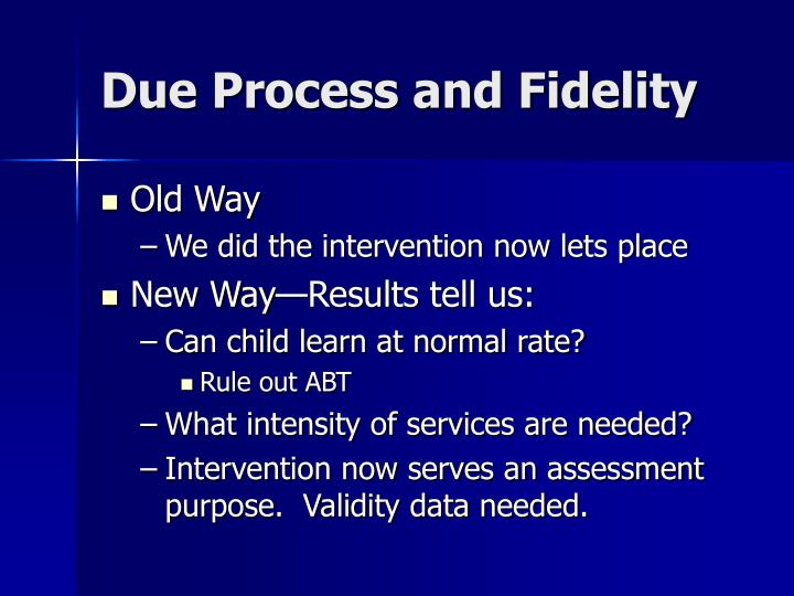 Due Process and Fidelity