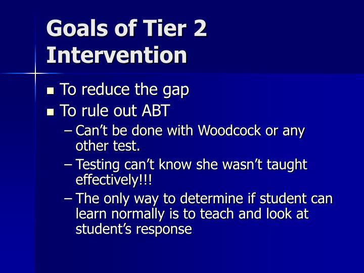 Goals of Tier 2 Intervention