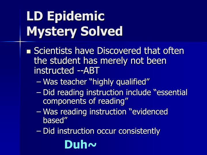 LD Epidemic