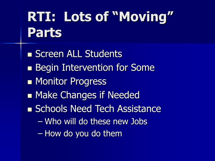 """RTI:  Lots of """"Moving"""" Parts"""