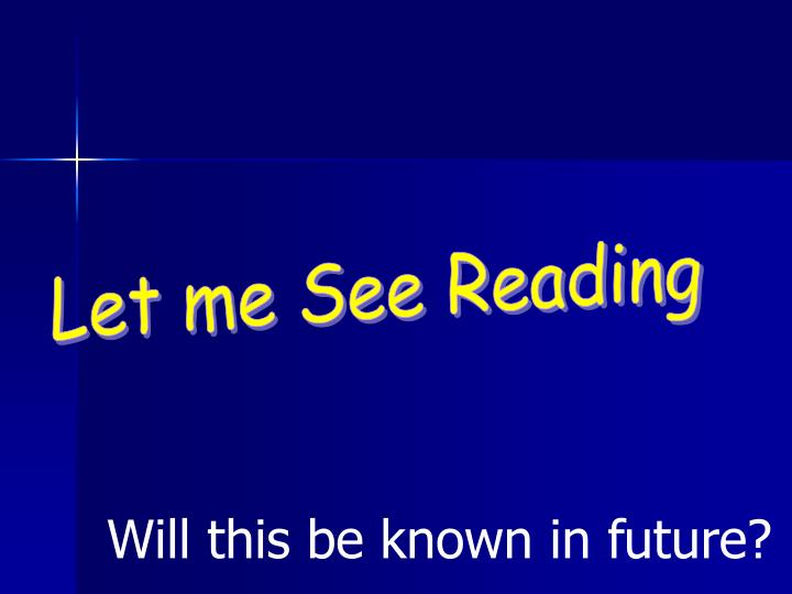 Let me See Reading