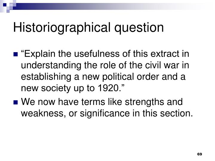 Historiographical question