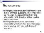 the responses