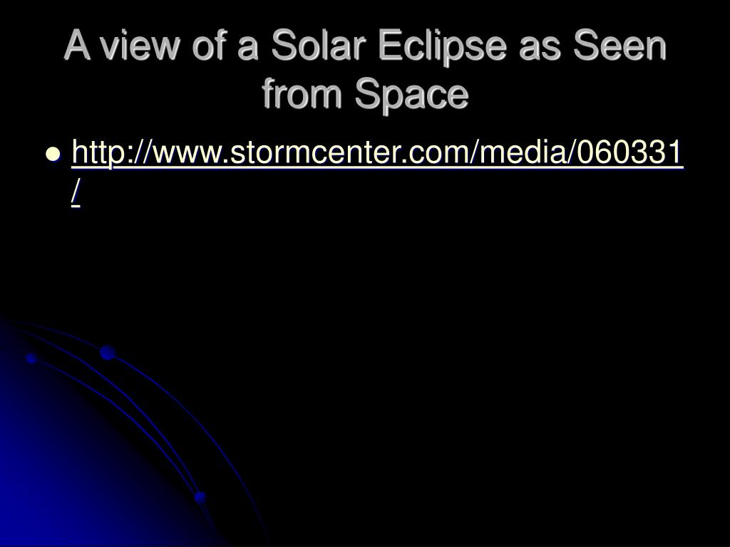 A view of a Solar Eclipse as Seen from Space