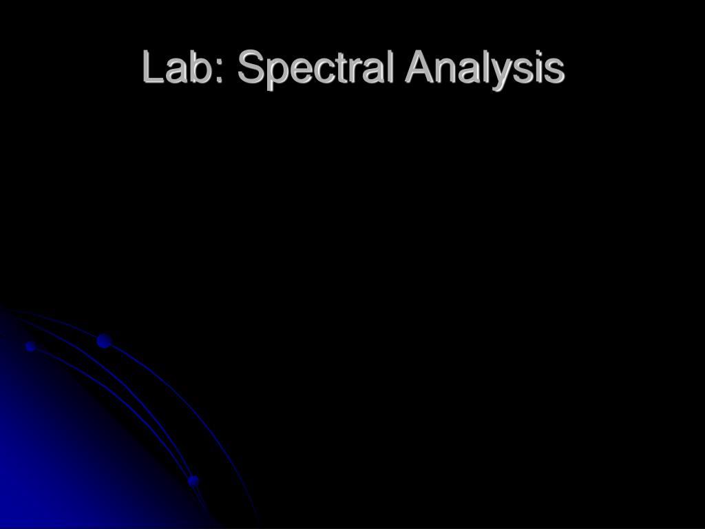 Lab: Spectral Analysis