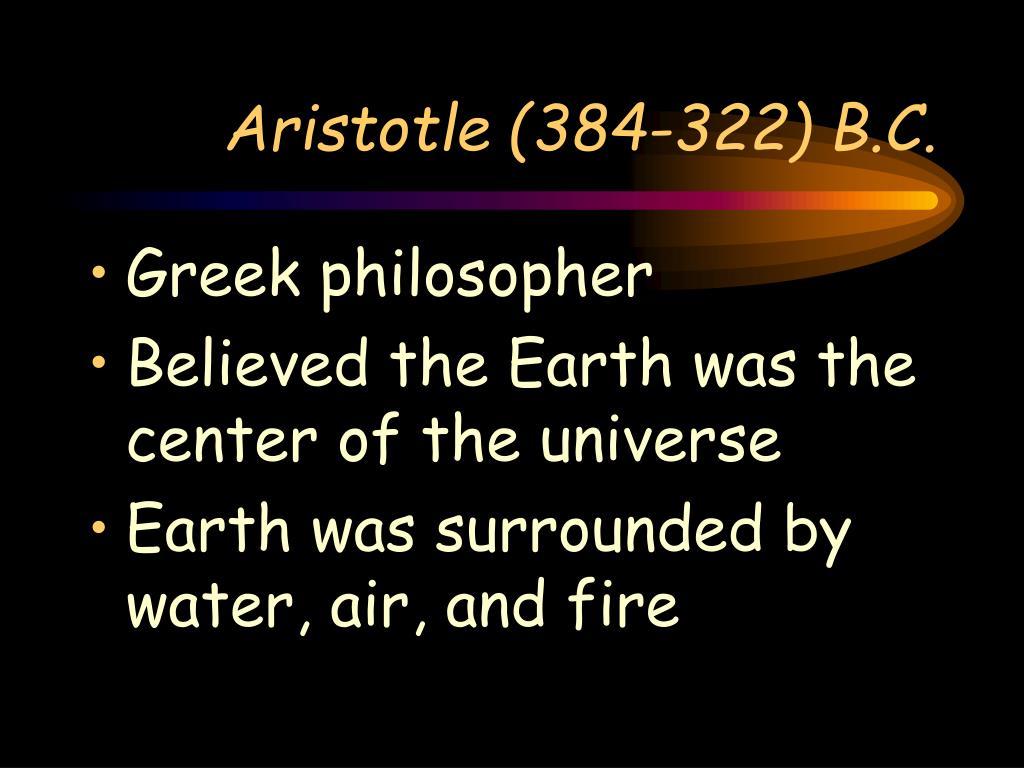 Aristotle (384-322) B.C.