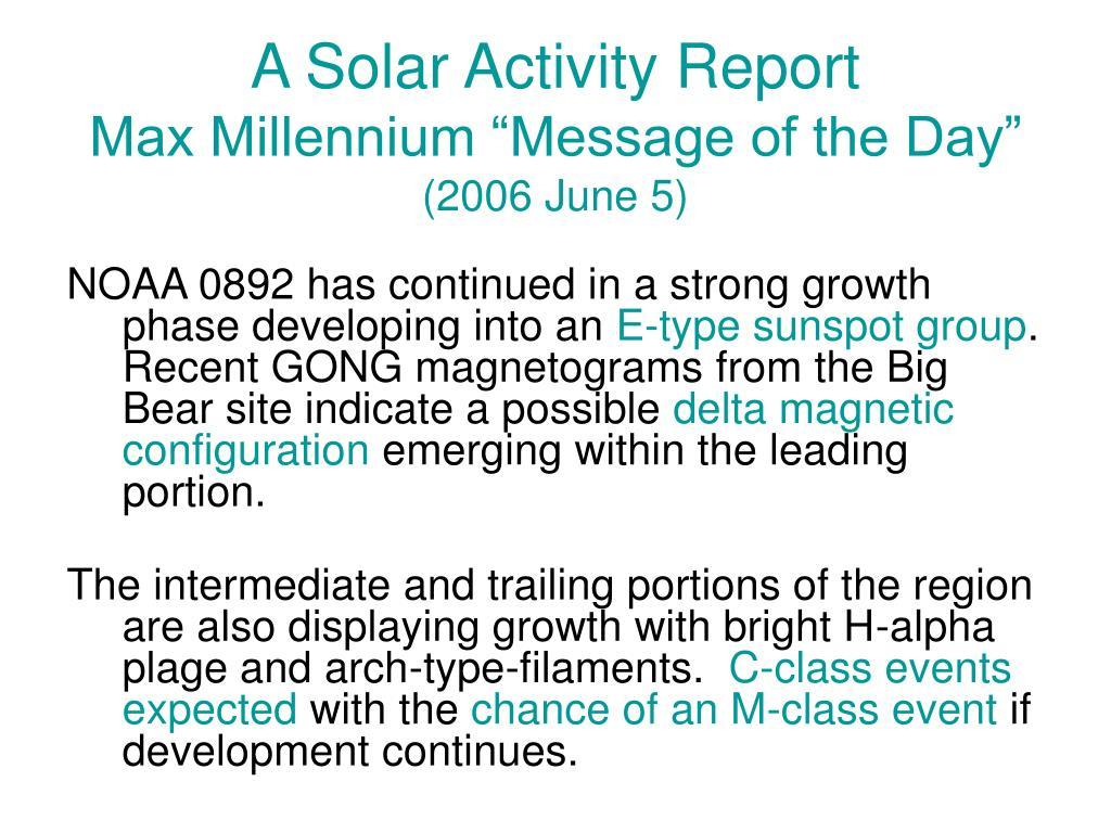 A Solar Activity Report