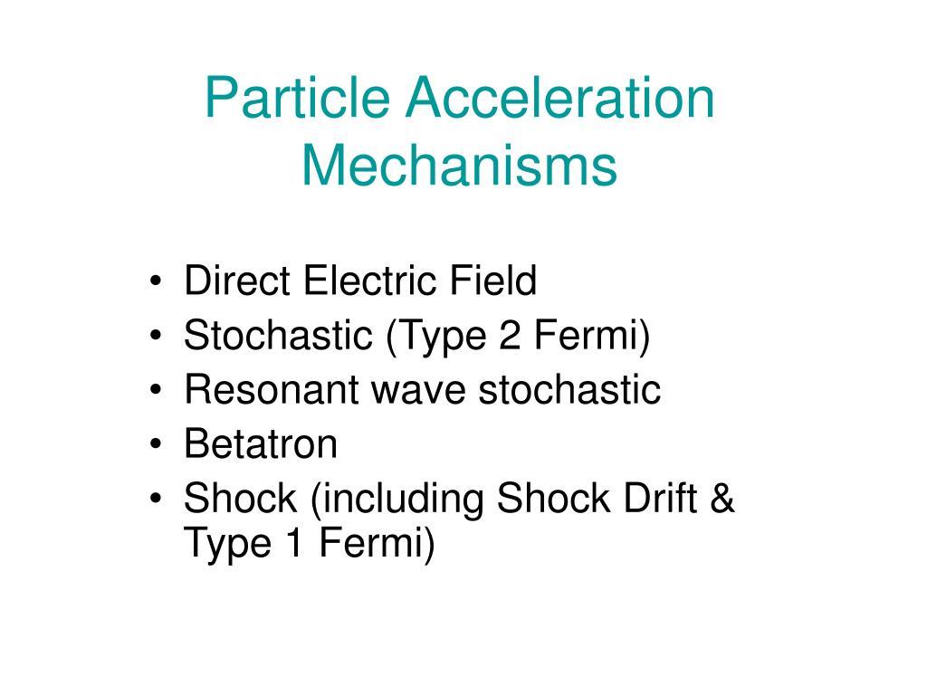 Particle Acceleration Mechanisms