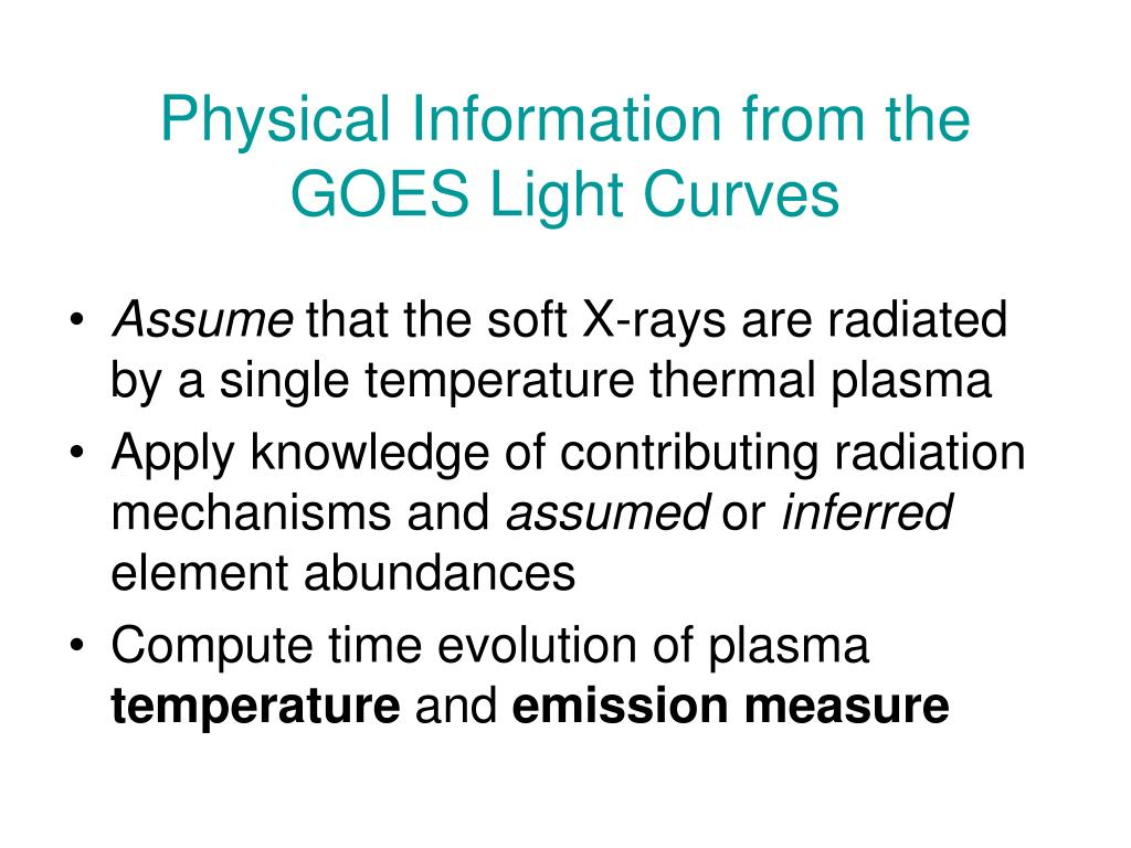 Physical Information from the GOES Light Curves