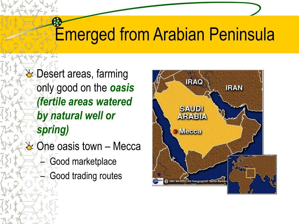 Emerged from Arabian Peninsula