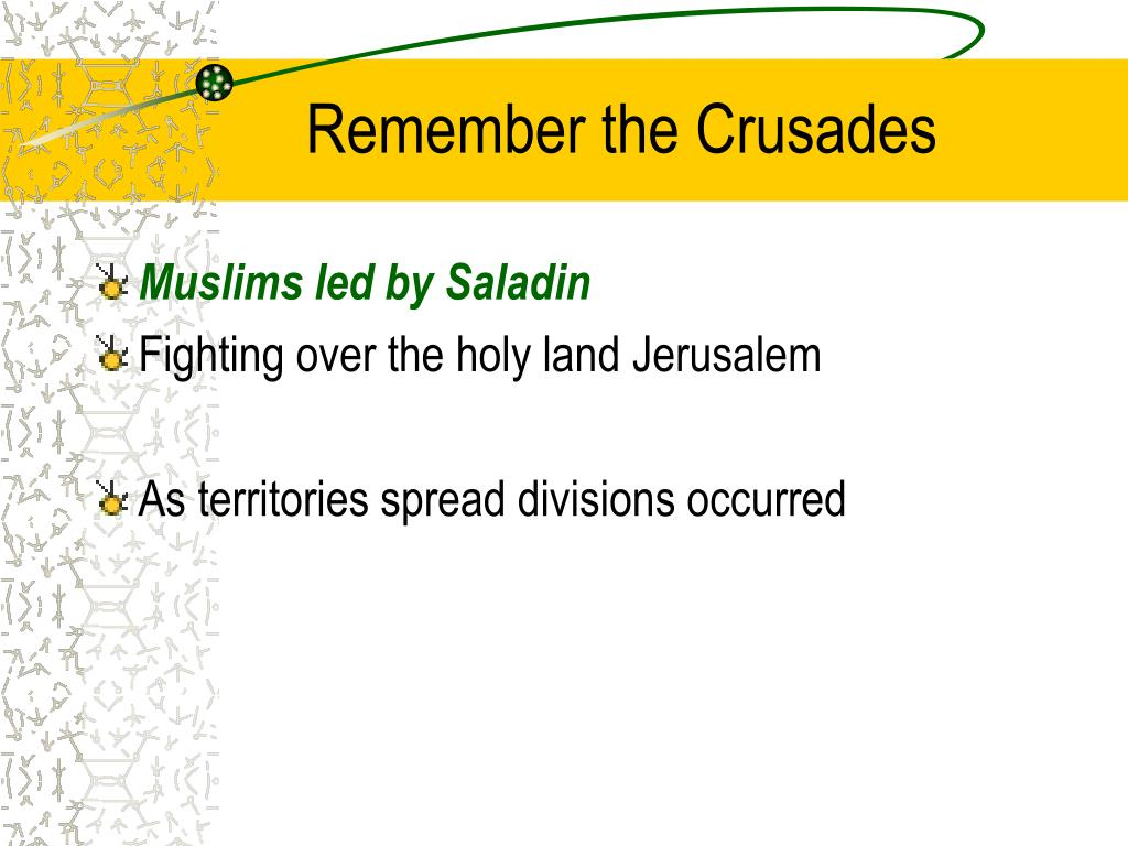 Remember the Crusades