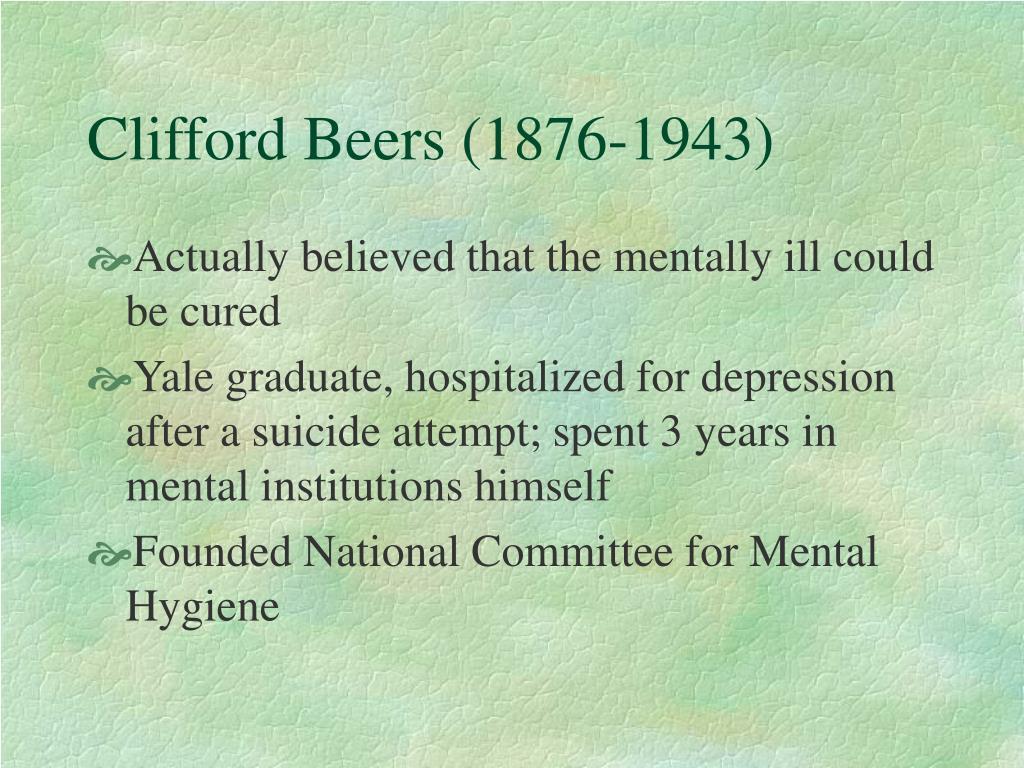 Clifford Beers (1876-1943)