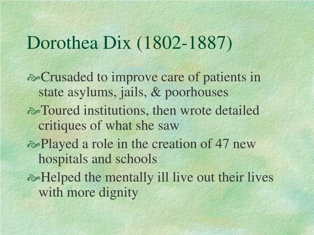 Dorothea Dix (1802-1887)