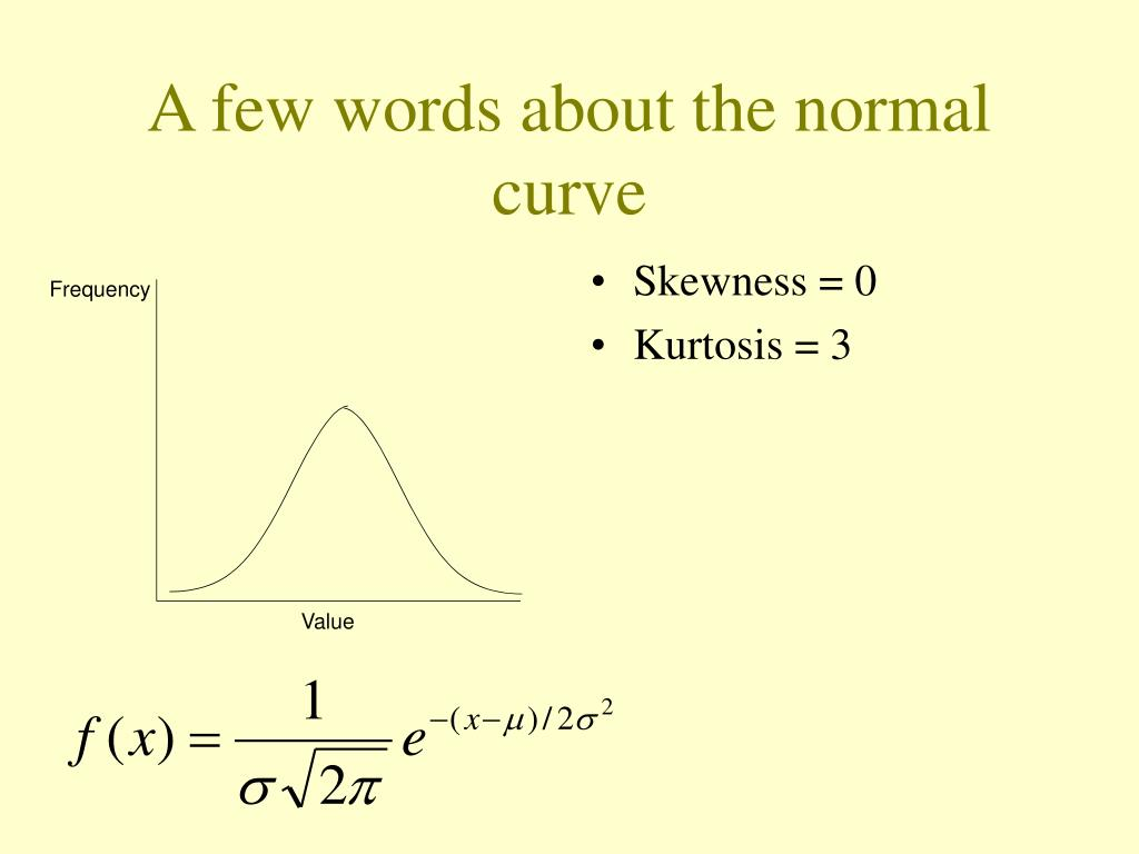 A few words about the normal curve