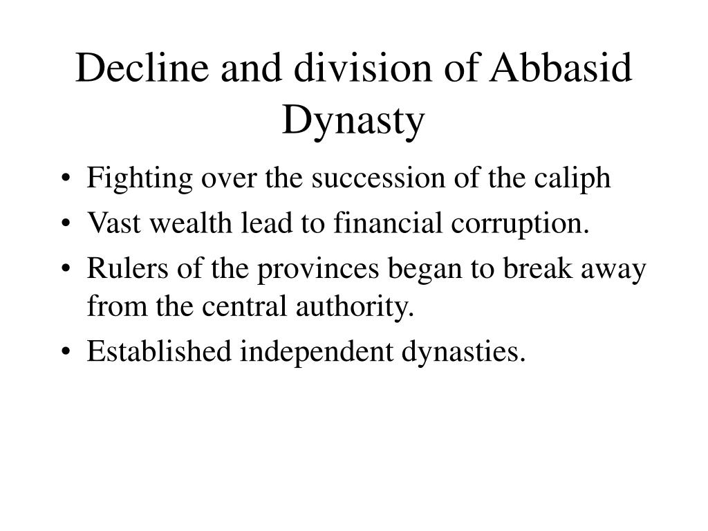 Decline and division of Abbasid Dynasty