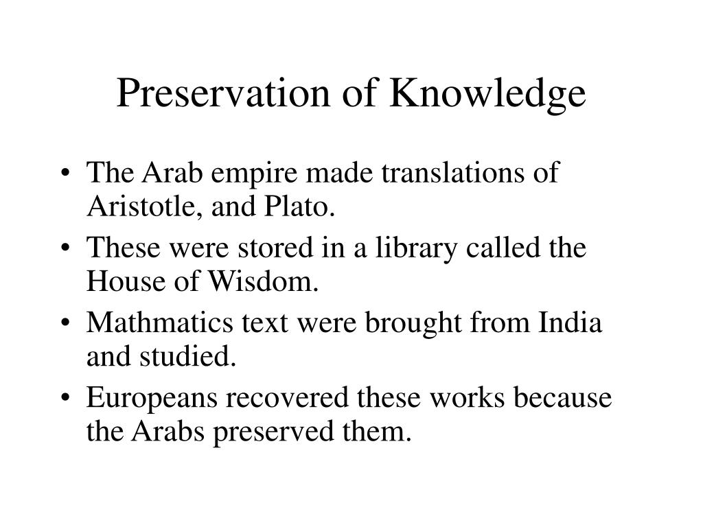 Preservation of Knowledge