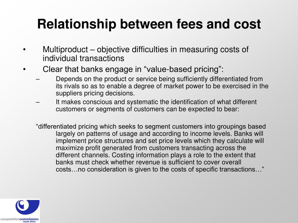 Relationship between fees and cost