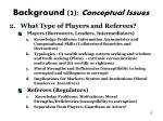 background 2 conceptual issues
