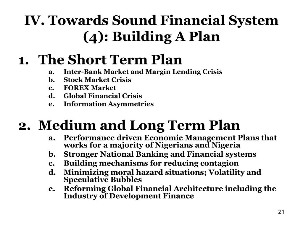 IV. Towards Sound Financial System (4): Building A Plan
