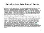 liberalization bubbles and bursts