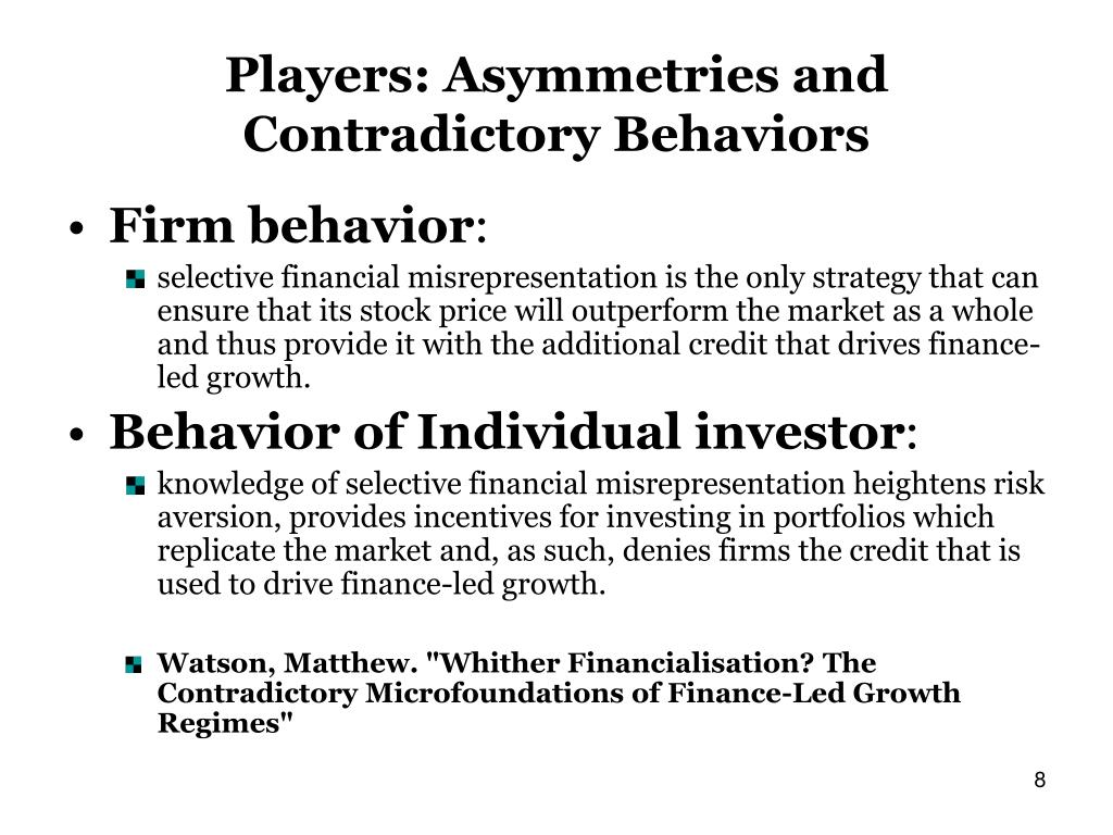 Players: Asymmetries and Contradictory Behaviors