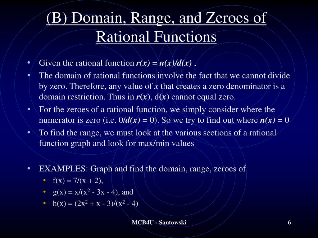 (B) Domain, Range, and Zeroes of Rational Functions