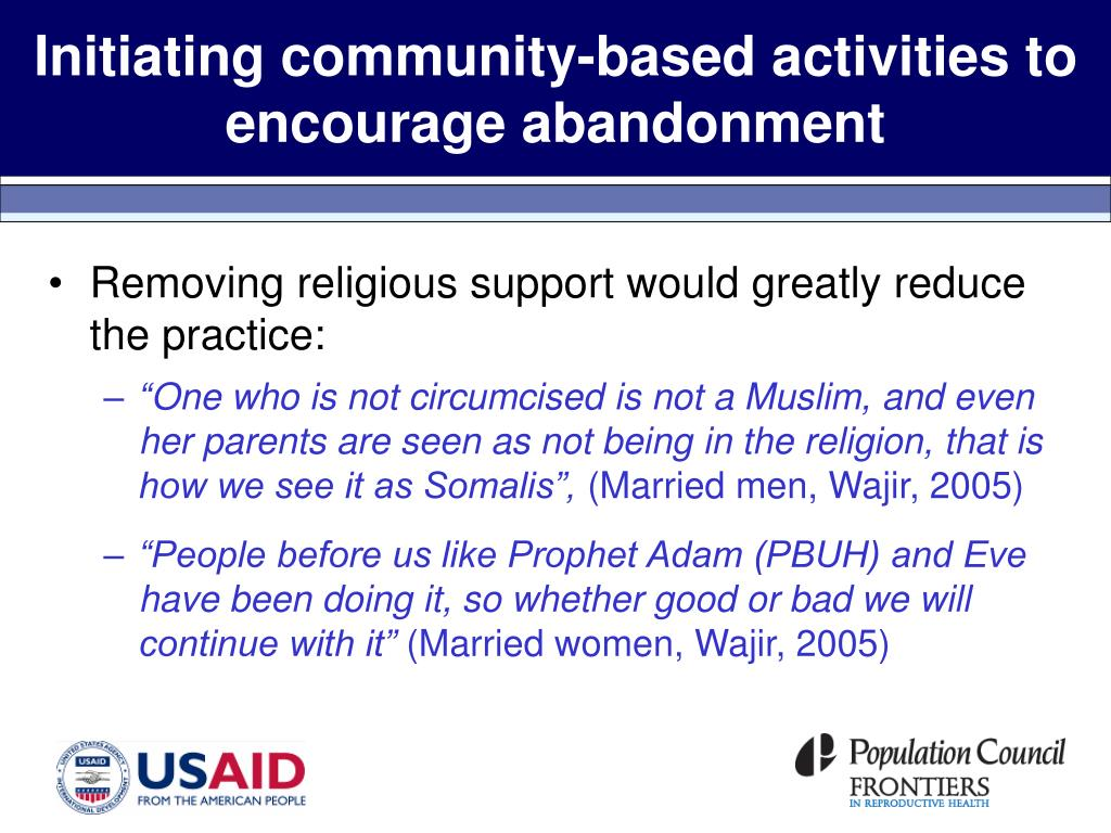 Initiating community-based activities to encourage abandonment