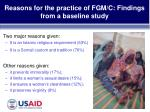 reasons for the practice of fgm c findings from a baseline study