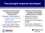 two pronged response developed