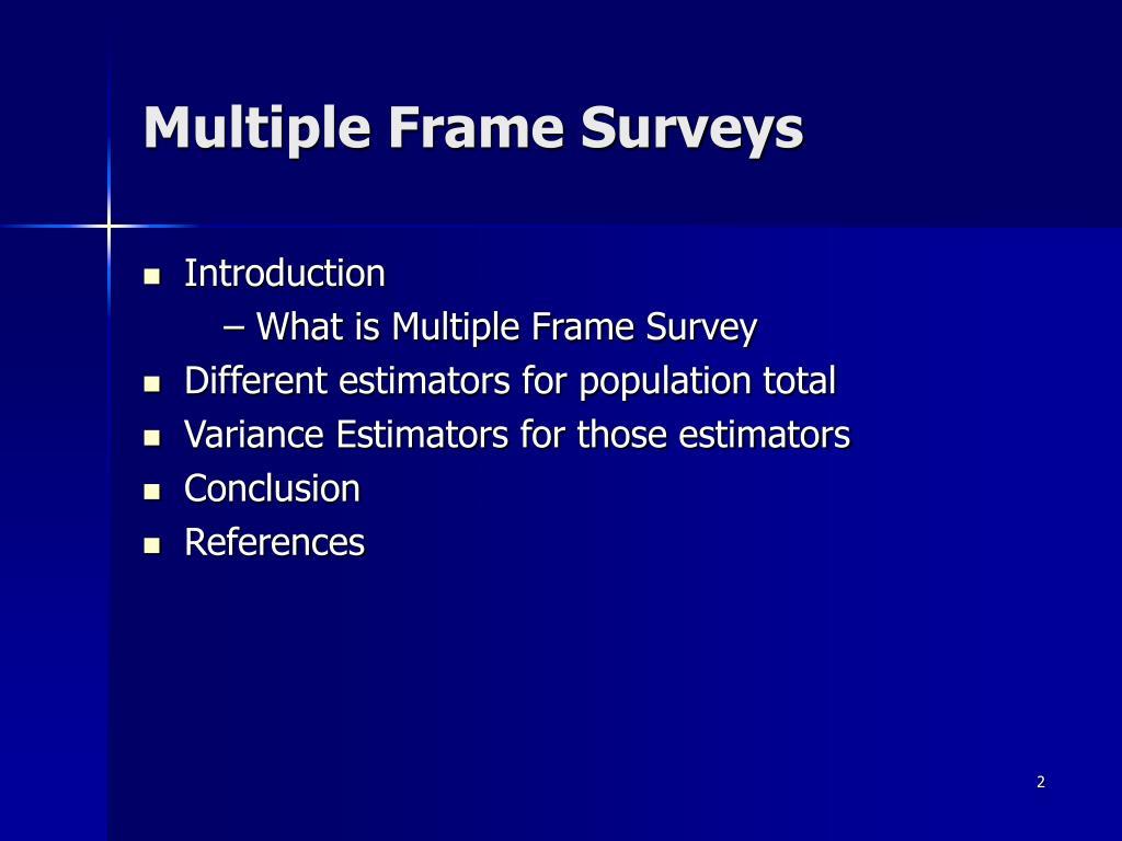 Multiple Frame Surveys