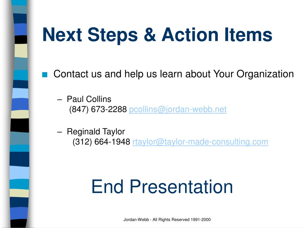 Next Steps & Action Items