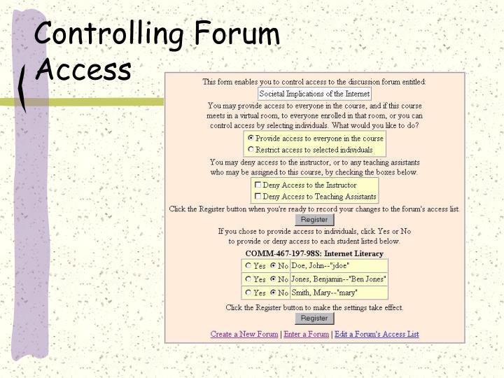 Controlling Forum