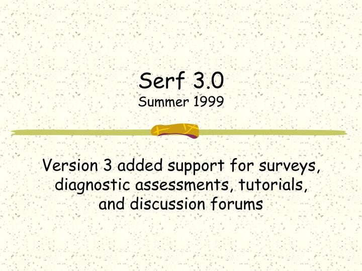 Serf 3.0