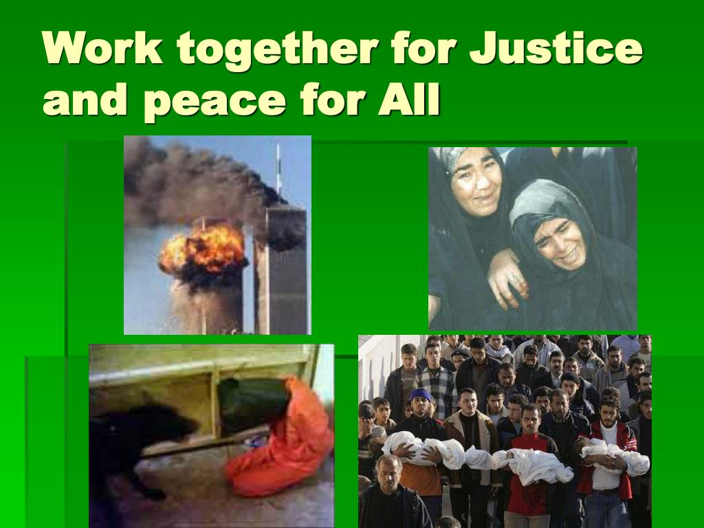Work together for Justice and peace for All