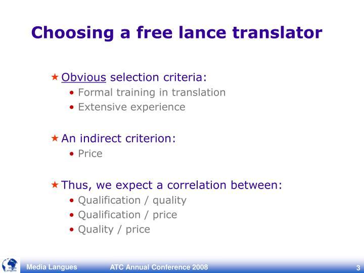 Choosing a free lance translator