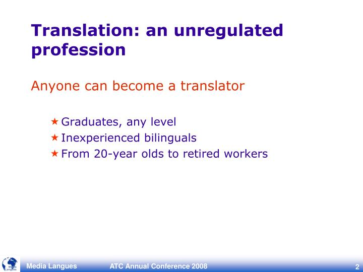 Translation: an unregulated profession