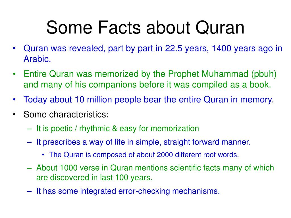 Some Facts about Quran