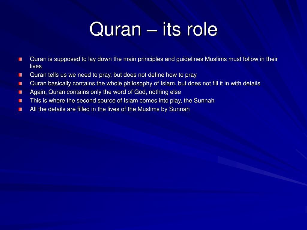 Quran – its role