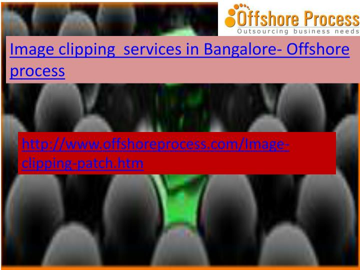 Image clipping  services in Bangalore- Offshore process