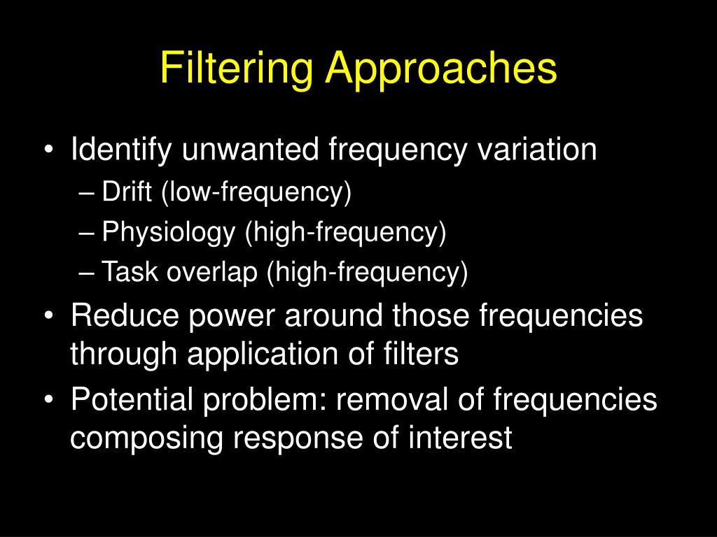 Filtering Approaches