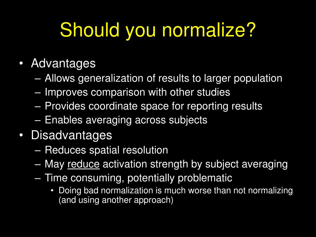 Should you normalize?