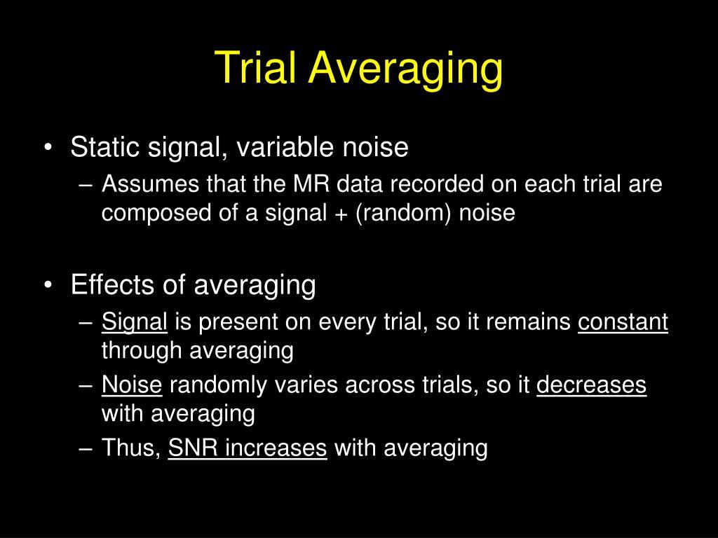 Trial Averaging