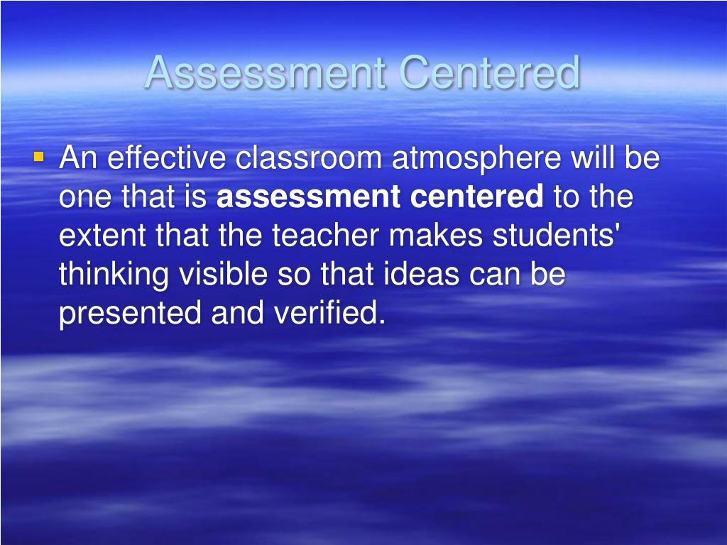 Assessment Centered