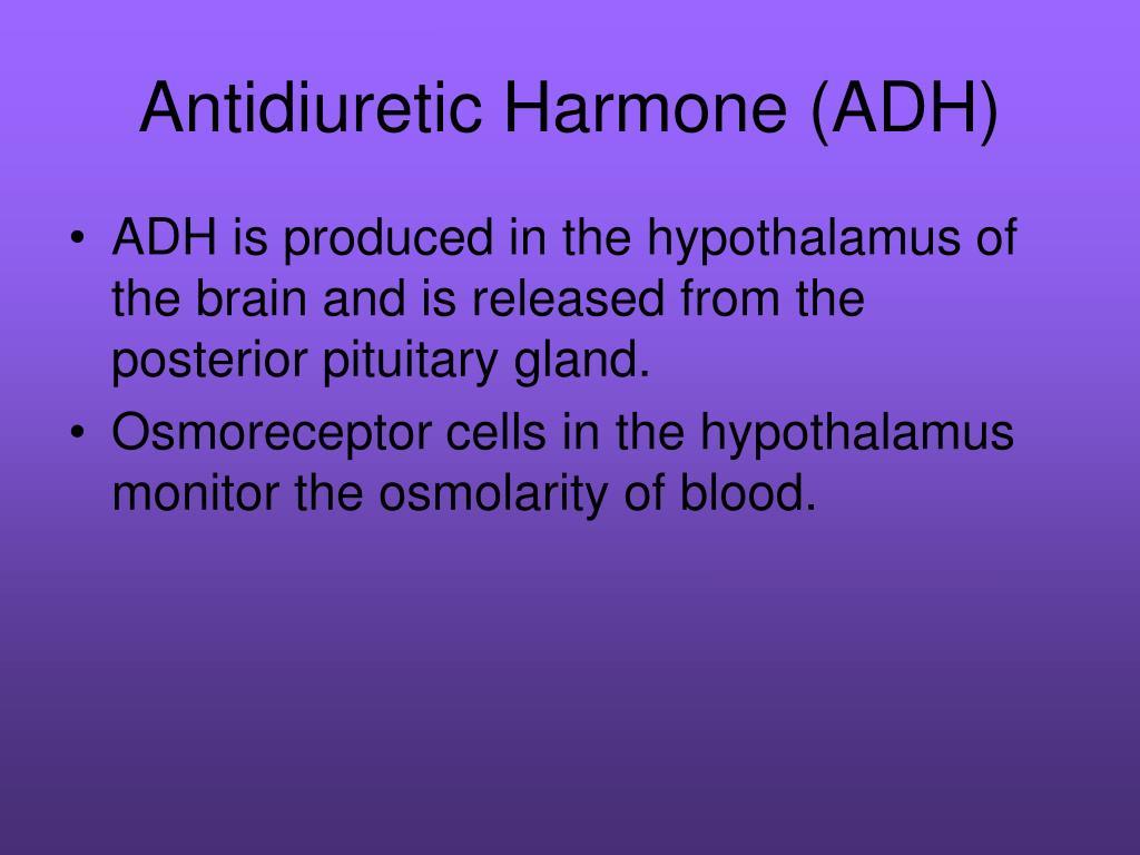 Antidiuretic Harmone (ADH)