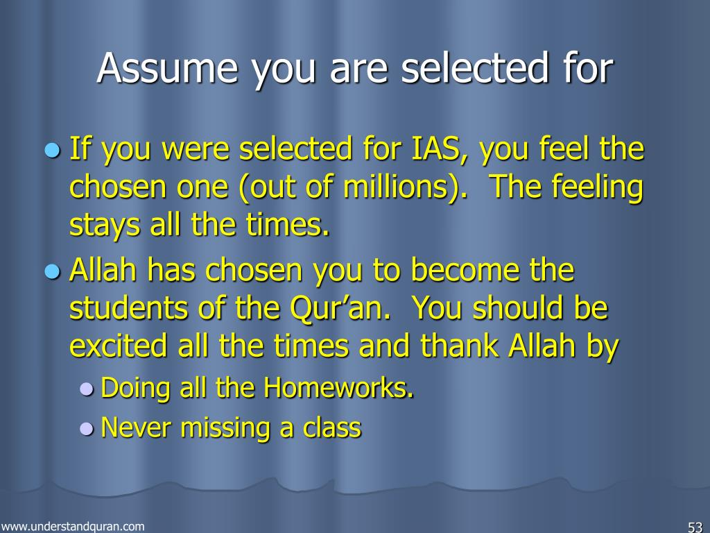 Assume you are selected for