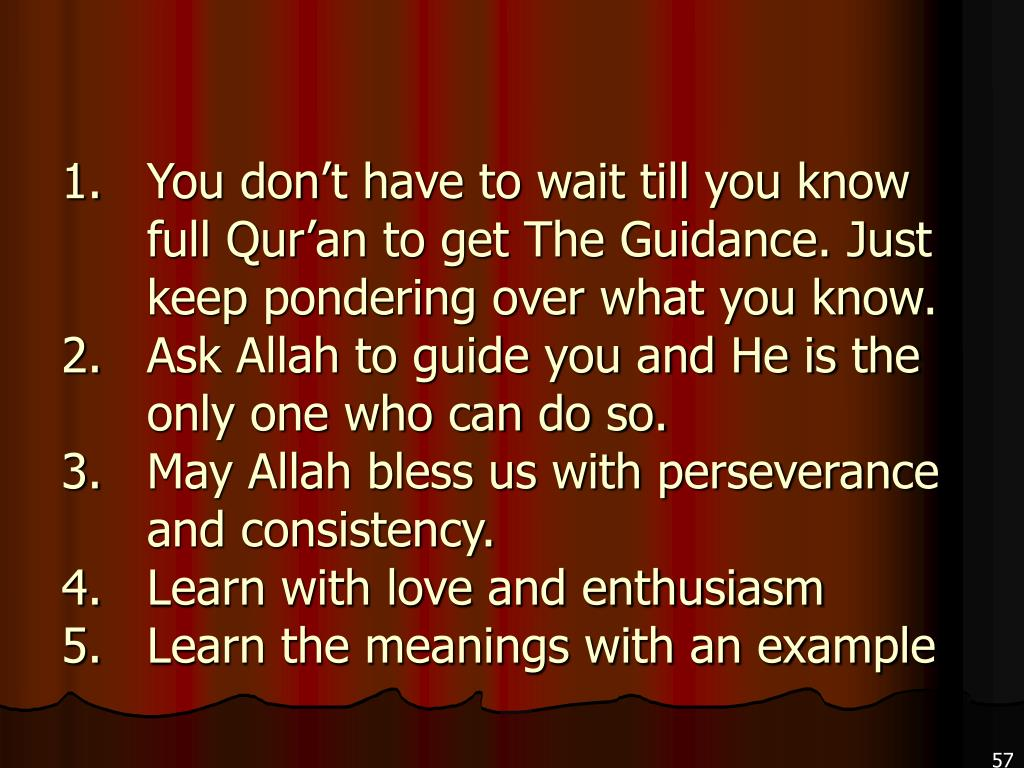 You don't have to wait till you know full Qur'an to get The Guidance. Just keep pondering over what you know.