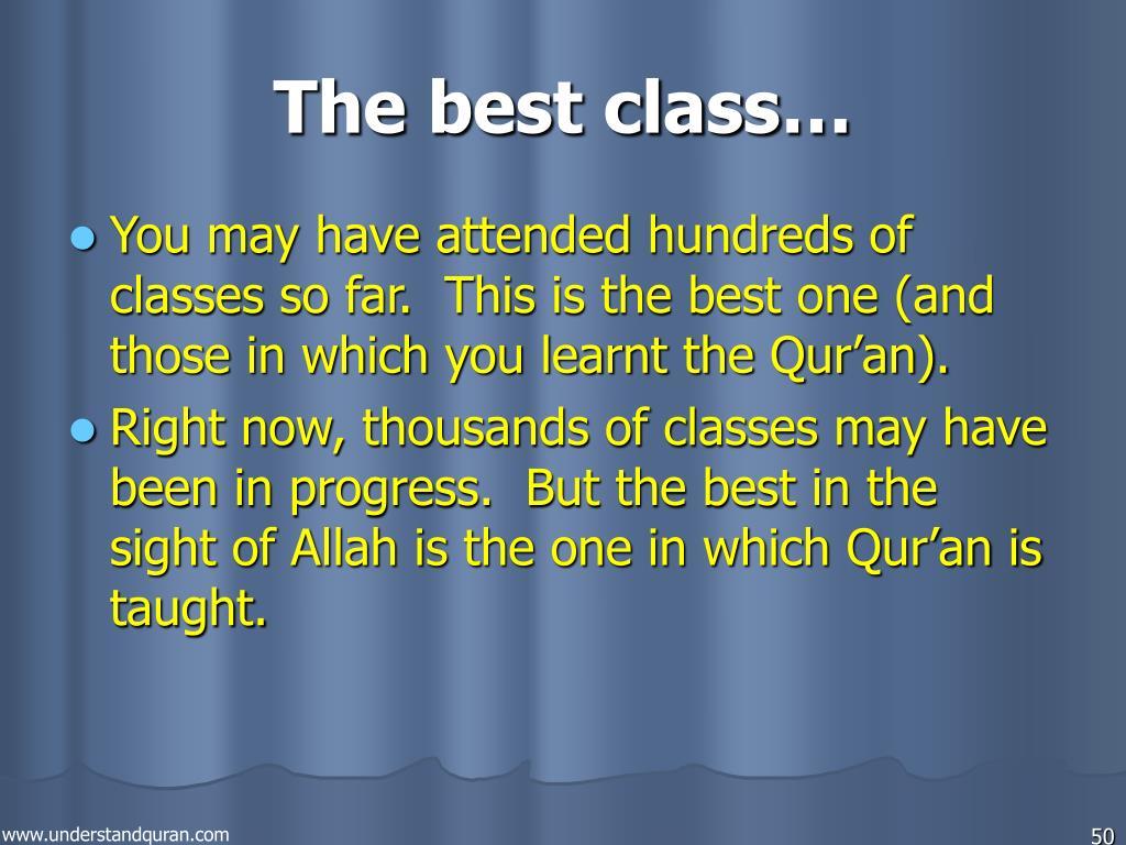 The best class…